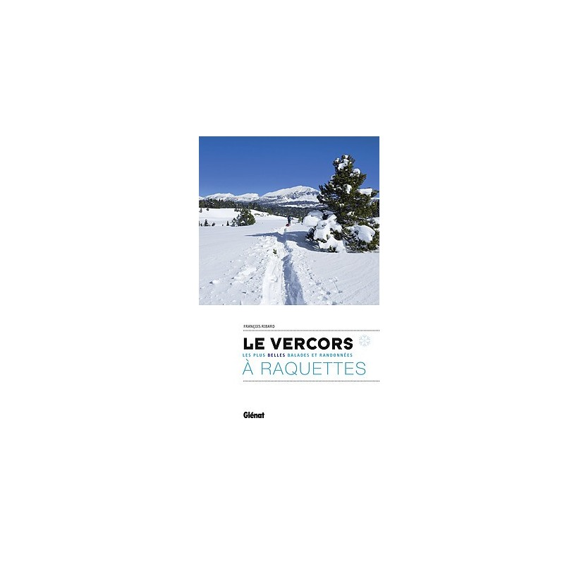 LE VERCORS À RAQUETTES