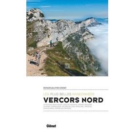 Editions Glénat - LES PLUS BELLES RANDONNEES VERCORS NORD