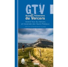 Editions Glénat - La GTV Grande Traversée du Vercors à Pied