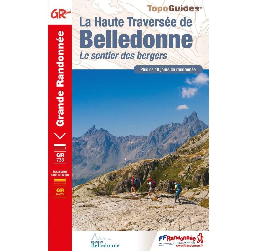 TOPO GUIDES GR738 La Haute Traversée de Belledonne