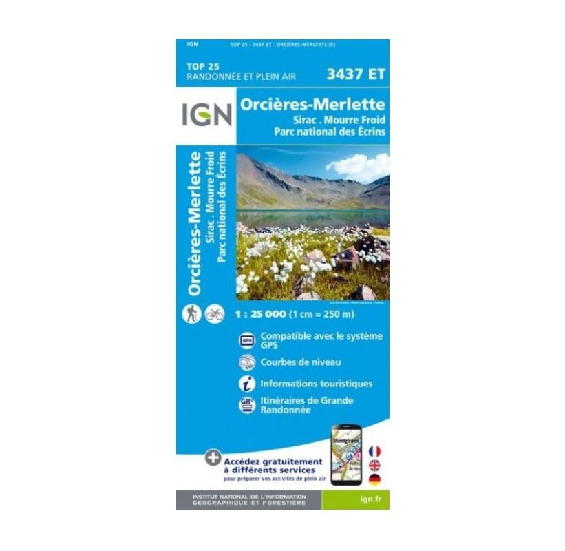 carte de rando IGN TOP 25 3437ET Orcieres-Merlette/Sirac/Mourre-Froid/Parc National des Ecrins