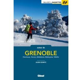BALADES A RAQUETTES AUTOUR DE GRENOBLE - 52 randonnee dans les massifs autour de Grenoble