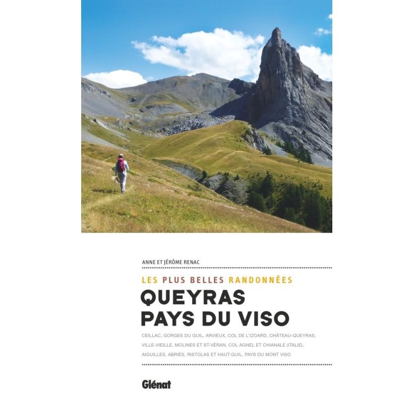 Queyras & Pays du Viso, les plus belles randonnées Editions GLENAT