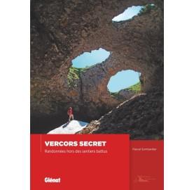 Vercors secret, Randonnées hors des sentiers battus Editions GLENAT