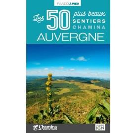AUVERGNE Les 50 plus beaux...