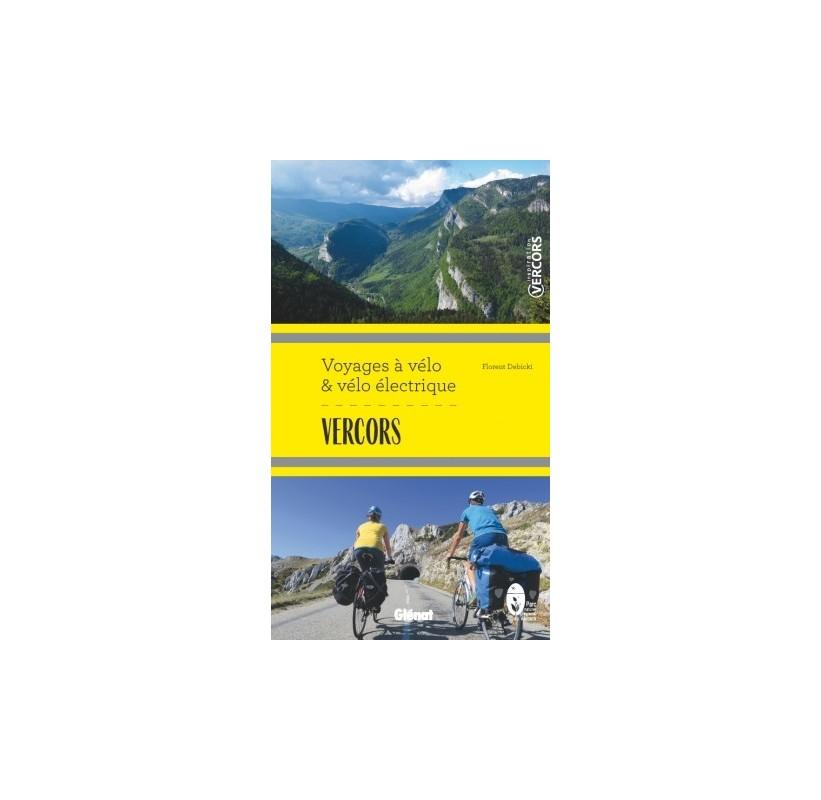 livre topo Vercors Voyages à vélo et vélo électrique GLENAT