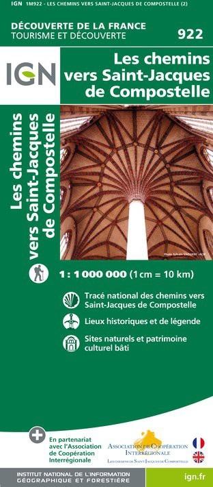922 LES CHEMINS VERS SAINT-JACQUES DE COMPOSTELLE IGN
