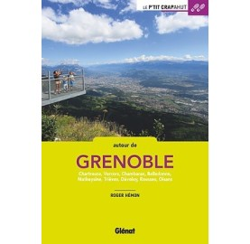 Le P'TIT CRAPAHUT AUTOUR DE GRENOBLE - Editions Glénat