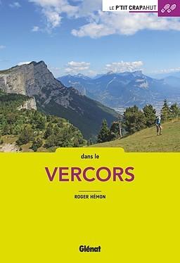 Le P'TIT CRAPAHUT DANS LE VERCORS - Editions Glénat