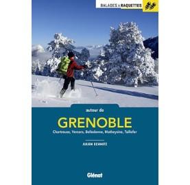BALADES A RAQUETTES AUTOUR DE GRENOBLE - 52 randonnee dans les massifs des Alpes